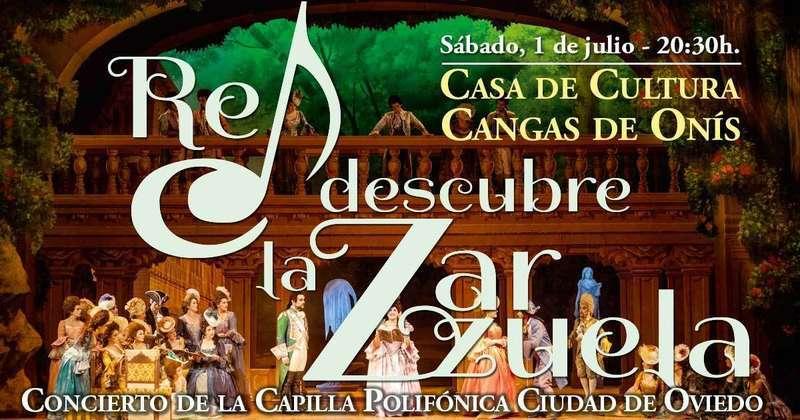 Hoy sábado, en Cangas de Onís se Re Descubre la Zarzuela